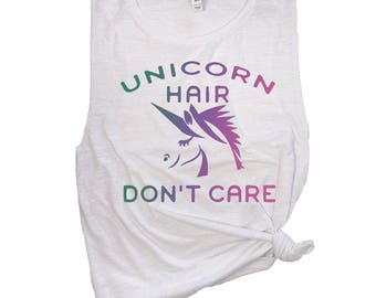 137a4ba6237a4 Womens Unicorn Tee - Unicorn Hair Don t Care - Unicorn Tank Top Women -  Funny Unicorn Shirt - Unicorn Party Outfit - Unicorn Bachelorette