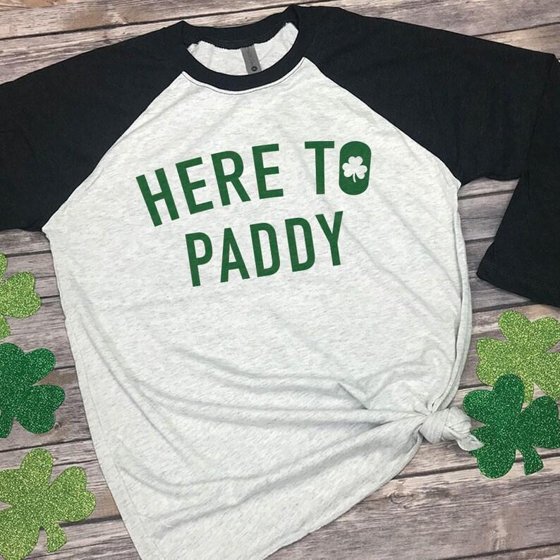 a735122b8 Here to Paddy Adult Raglan Shirt Irish Tshirt St Paddys   Etsy