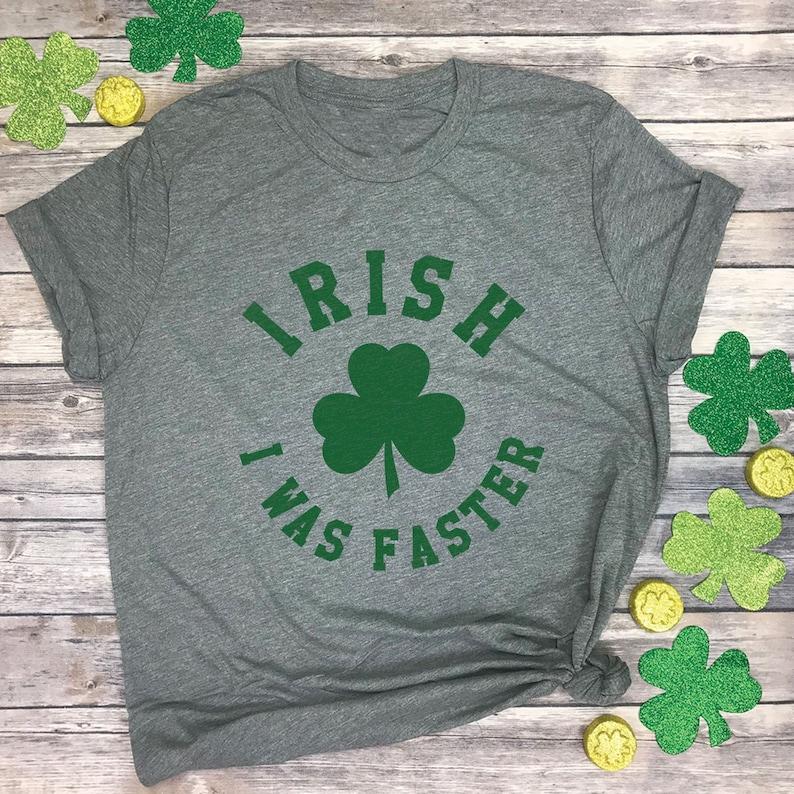 0eaa42e9 Irish I was Faster Running Shirt Funny Shamrock Running   Etsy