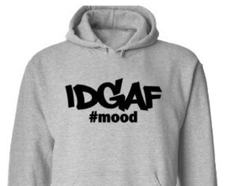 IDGAF Novely Hoodie Men & Women Unisex Style