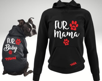 Fur Mama and Fur Baby Personalized Matching Hoodie Set-Dog Mom-Fur Mom-Gift for Dog Owner-Personalized Dog Hoodie-Fur Mom Mother's Day Gift