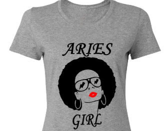 Aries Girl Birthday Shirt-Personalized Birthday Shirt-Zodiac Gift-March Birthday Gift-April Birthday Gift- Bestfriend Birthday Gift