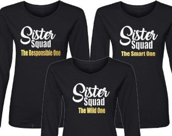 Sister Squad Matching Personalized Shirts-Sister Getaway- Family Reunion-Family Vacation-Sister Trip-Sister Celebration-Sibling Shirts