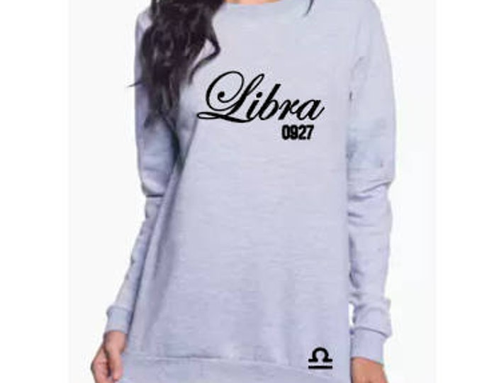Women's Libra Birthday Personalized Sweatshirt/Birthday Shirt/September Birthday/October Birthday/Zodiac Gift Ideas/Libra Gift Idea