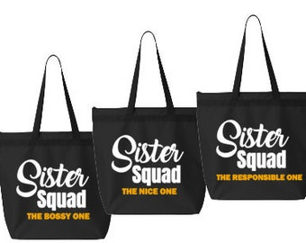Sister Squad Personalized Tote Bags/Customizeod Tote Bag/Sister Getaway/Sister Trip/Sibling Trip