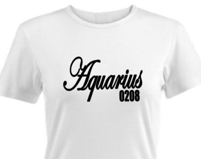 Aquarius Birthday Shirt- Women's Personalized Shirt-January Birthday Gift-Feburary Birthday Gift Idea-Custom Birthday Shirt-Best Friend Gift