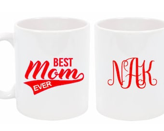 Best Mom Ever Personalized Mug-Customized Mug-Gift Idea for Mom-Mother's Day Gift-New Mom Gift-Monogrammed Gift Idea