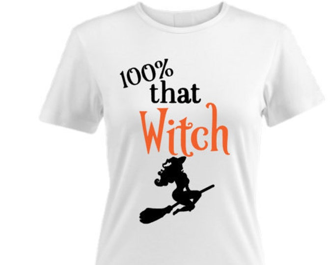 That Witch Women's  T-Shirt-Funny Halloween Shirt-Halloween Hoodie-Halloween Gift Ideas-Halloween Party-Witch Saying-Wicked Witch Shirt