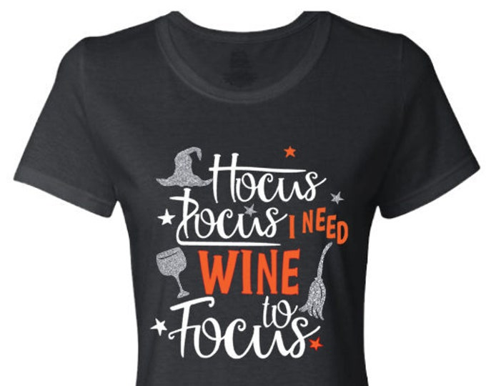 Hocus Pocus Halloween T-Shirt-Funny Halloween Shirt-Halloween Hoodie-Halloween Gift Ideas-Halloween Party-Witch Saying-Wicked Witch