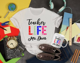 Teacher Life-Back To School Shirts and Mug Personalized with Name