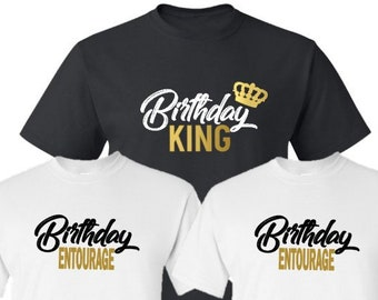 Birthday King Shirt-Birthday Entourage Shirts-Mens Birthday Shirt-Mens Birthday Celebration-Birthday Getaway Shirts-Matching Birthday Shirts