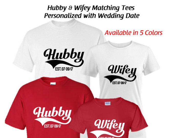 Hubby Wifey-Newlywed-Couples Matching T-Shirt Set-Great Gift for Weddings and Honeymoons