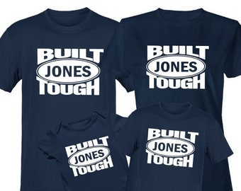 Built Tough Family Personalized Short Sleeve Shirts-Custom Family Shirts-Group Shirts-Family Reunion Shirts