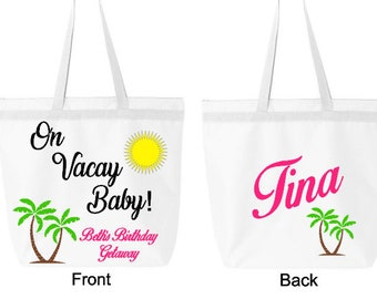 Personalized Beach/Vacation Tote Bag- On Vacay Baby! Great for Bacholerette Party/ Girl's Weekend/Vacation
