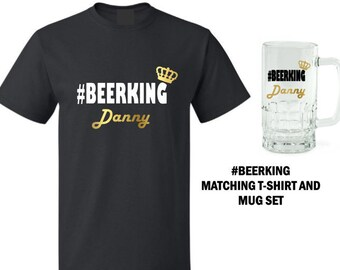 Men's #BEERKING T-Shirt and Beer Mug with Optional Personalization