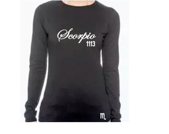 Scorpio Birthday Shirt- Personalized Women's Long Sleeve T Shirt