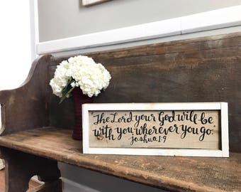 Wherever You Go Wood Sign - FREE SHIPPING - Hand Painted Reclaimed Wood Wall Hanging - Bible Verse - Farmhouse Decor