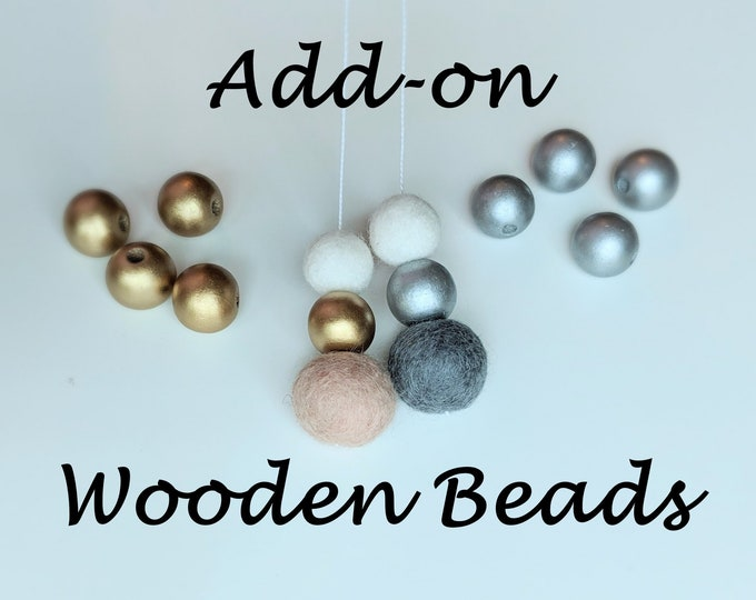 Add-On: Painted wood beads in gold or silver