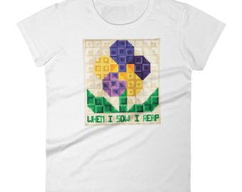 Gift for Quilter, When I Sow I Reap, 100% Cotton T-Shirt, Women's T-Shirt, Sizes S-2X, Plus Size T-Shirt, Motivational Quilts, Quilting