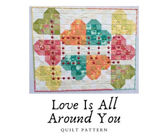 Love Is All Around You Quilt Pattern, Instant Download, PDF, Quilt With Hearts, Quilts-with-Words, Jelly Roll Quilts, Quilt with Buttons