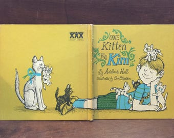 One Kitten For Kim by Adelaide Holl, HB, 1969