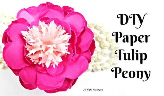 Tulip peony paper flowers diy paper flower patternstemplates mightylinksfo