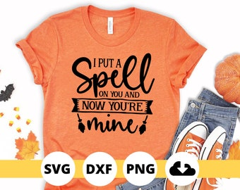 I Put a Spell on You Halloween SVG Cut File, Hocus Pocus, Halloween Shirt, Halloween SVG, Instant Download
