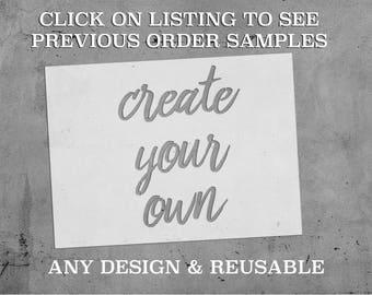 "Custom Stencils Up to 34"" by 45"" | Custom Stencil | Reusable"
