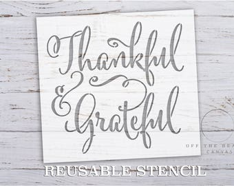Thankful & Grateful STENCIL | Laser Cut | Reusable | Multiple Sizes | Fast Shipping | International
