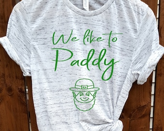 b4b471700 white marble,unisex shirt,we like to paddy,day drinker, drinking shirt, St. Patricks  day shirt women,St Patricks Day funny shirt,