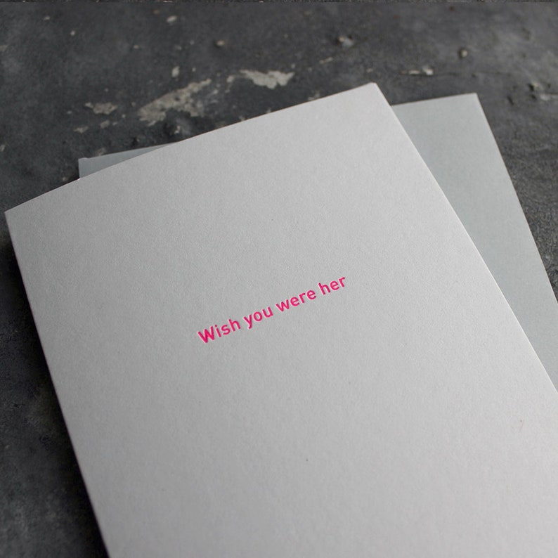 Wish you were her - Valentine's, Long Distance Relationship, Thinking Of  You, Love, Friendship Neon Pink Foil Card