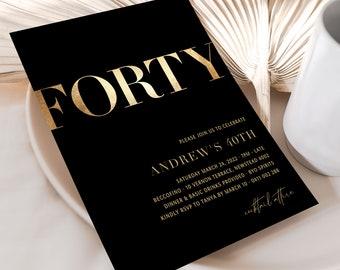 Male 40th Birthday Invite INSTANT DOWNLOAD, Simple 40th Black and Gold Invitation for men, Gold, Black, Masculine 40th Invites, Templett