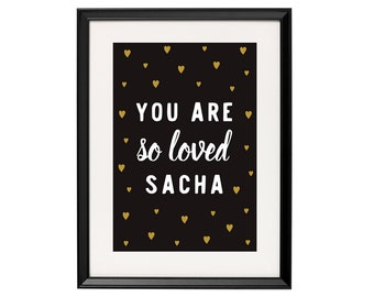 Hearts, you are so loved, personalized poster