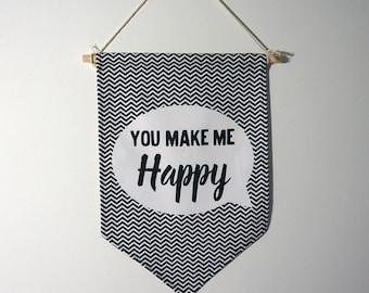 "FLAG ""You make me happy"" black Chevron, wall decor."