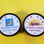 YUM GUM Strawberry Banana Tooth Powder - Formulated for Kids and Adults! Great Strawberry Banana flavor that both kids and adults will enjoy