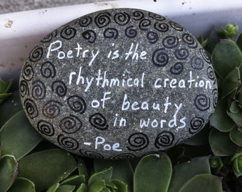 Edgar Allan Poe, Inspirational Rock Art, Motivational Stone Creations, quotes, pebble art, words, Gift, Home Decor