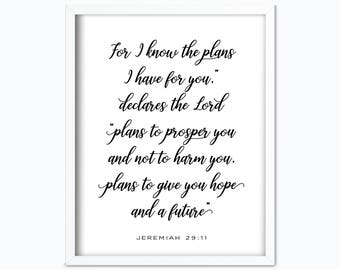 Jeremiah 29 11 Printable | Bible Verse Print | For I Know the Plans I Have for You | Jeremiah 29 11 Poster | Scripture Printable