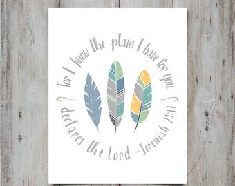 Jeremiah 29 11 | For I know the plans I have for you | Printable Nursery Art | Feather Print | Nursery Wall Art | Nursery Wall Decor | Boys