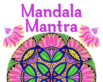 Mandala Mantra Adult Coloring Book 30 Handmade Meditation Mandalas With Mantras In Sanskrit And English Printable