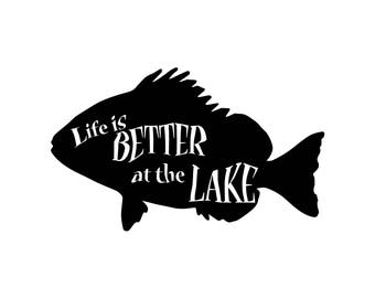 Life is better at the lake, SVG DXF EPS ai png, silhouette cut file,  Cricut Cut file, motivation svg
