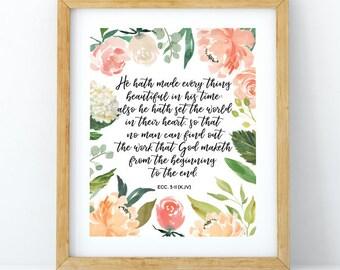Ecclesiastes 3:11, He hath made everything beautiful, Bible verse printable, Scripture print, Christian wall decor, Bible printable