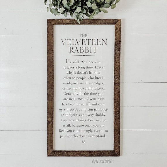The Velveteen Rabbit Quote Sign | Framed Velveteen Rabbit White Rustic Sign