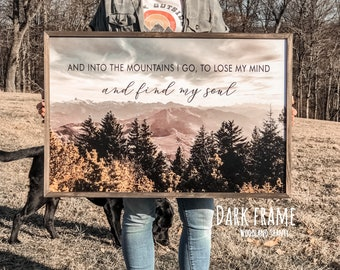 Into The Mountains I Go To Lose My Mind And Find My Soul Sign | Into the Forest Sign | Adventure Sign | Swiss Alps Forest Print Switzerland
