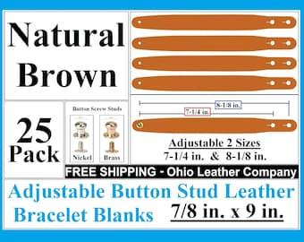 Adjustable Leather Bracelet Blanks 7/8 in x 9 in 25 Pack Natural Brown Adjustable Button Stud Bracelet - Adjustable Bracelet Cuff Blanks