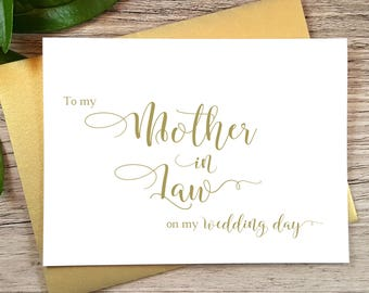 GOLD, To My MOTHER in LAW on my Wedding Day Card, Mother in Law Card, Mother of the Bride Card, Mother of the Groom Card, Mother in Law Gift