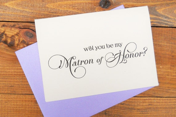 Will You Be My MATRON of HONOR Card,  Shimmer Envelope, Wedding Note Card, Ask Matron of Honor Card, Wedding Invitation Wedding Announcement