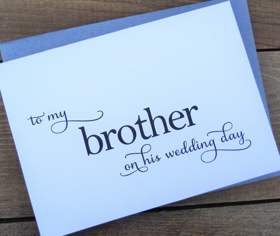TO My BROTHER on his Wedding Day, Wedding Note Card, To My Brother on his Wedding Day Card, Wedding Stationery, To My Brother Card