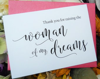 MOTHER in LAW Card, FATHER in Law Card, Thank You for Raising the Woman of My Dreams, Mother in Law Card, Mother in Law Gift