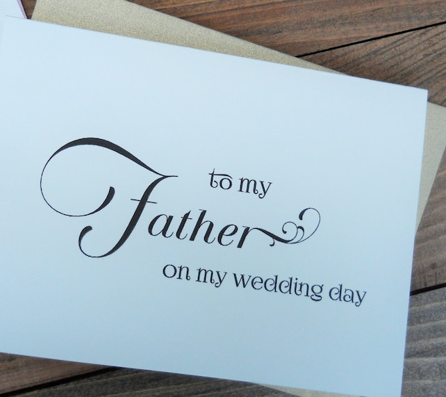 TO MY FATHER on my Wedding Day Card, Shimmer Envelope, Father of the Bride Card, Father's Gift, To My Father Card, Wedding Stationery