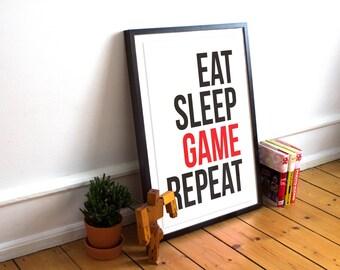 Eat Sleep Game Repeat - Minimalist Typography Poster Print - Gaming, gamer poster print. video game. Gaming saying, Nerd, Geek Poster